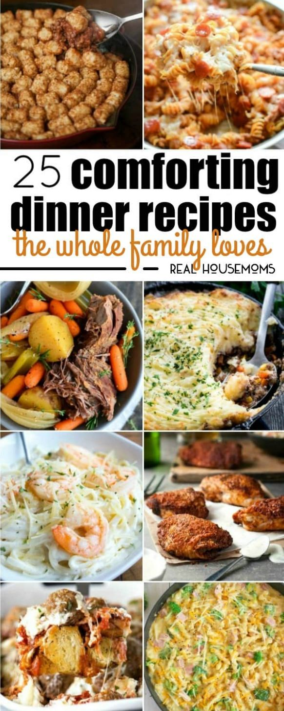 8 Comforting Dinner Recipes the Whole Family Loves ⋆ Real Housemoms - Dinner Recipes Everyone Loves