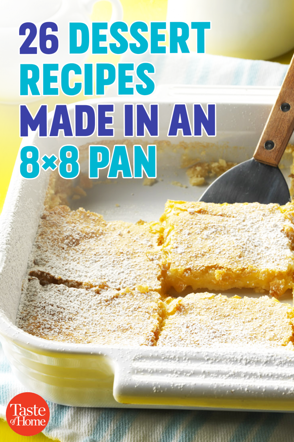 8 Dessert Recipes Made in an 8x8 Pan | Dessert recipes, 8x8 cake ...