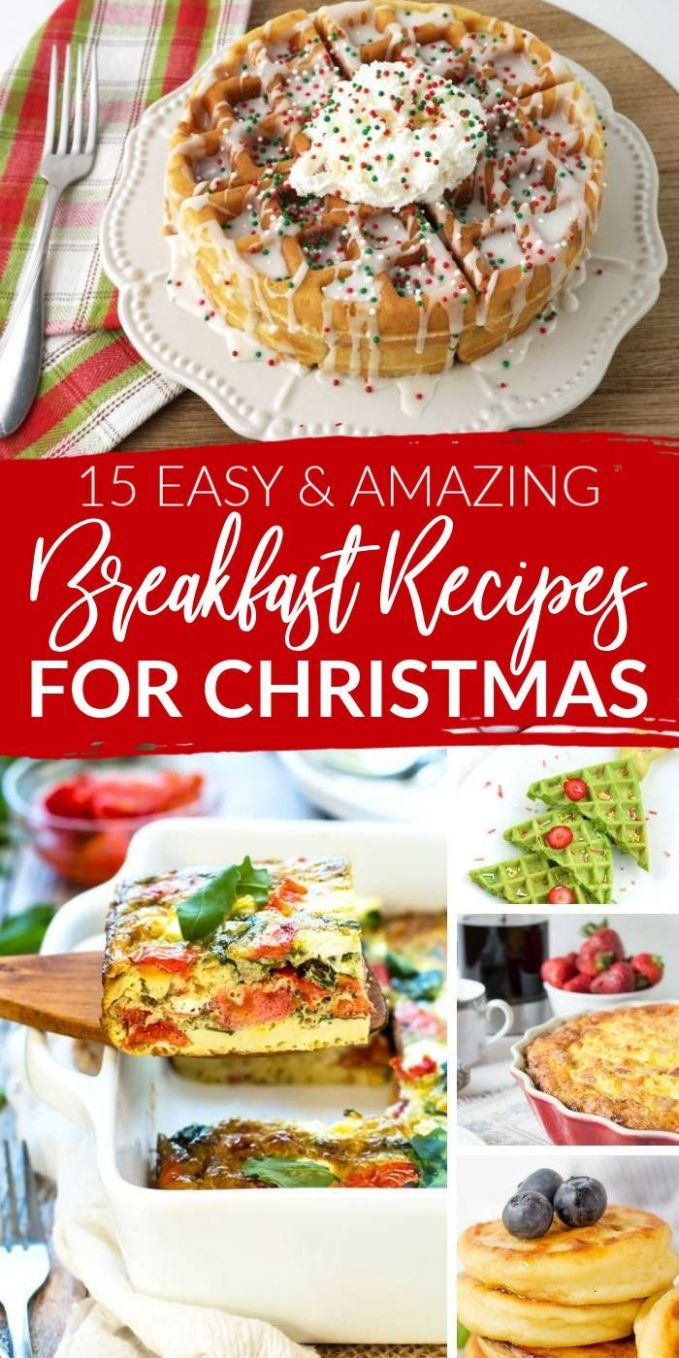 8 Easy and Amazing Breakfast Recipes for Christmas Morning ..