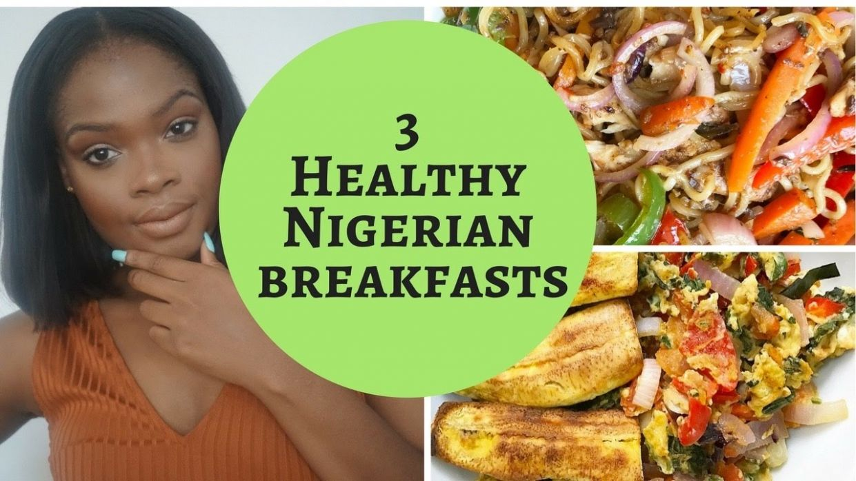 8 EASY AND QUICK HEALTHIER NIGERIAN BREAKFASTS