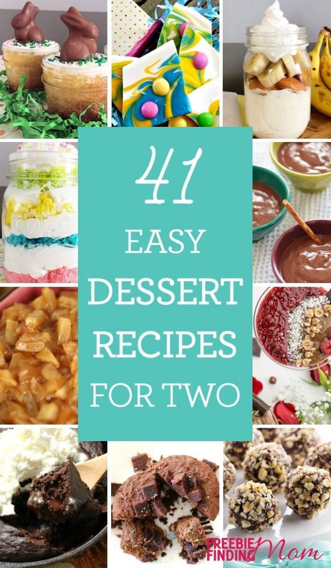8 Easy Dessert Recipes for Two | Easy desserts, Meals for two ...