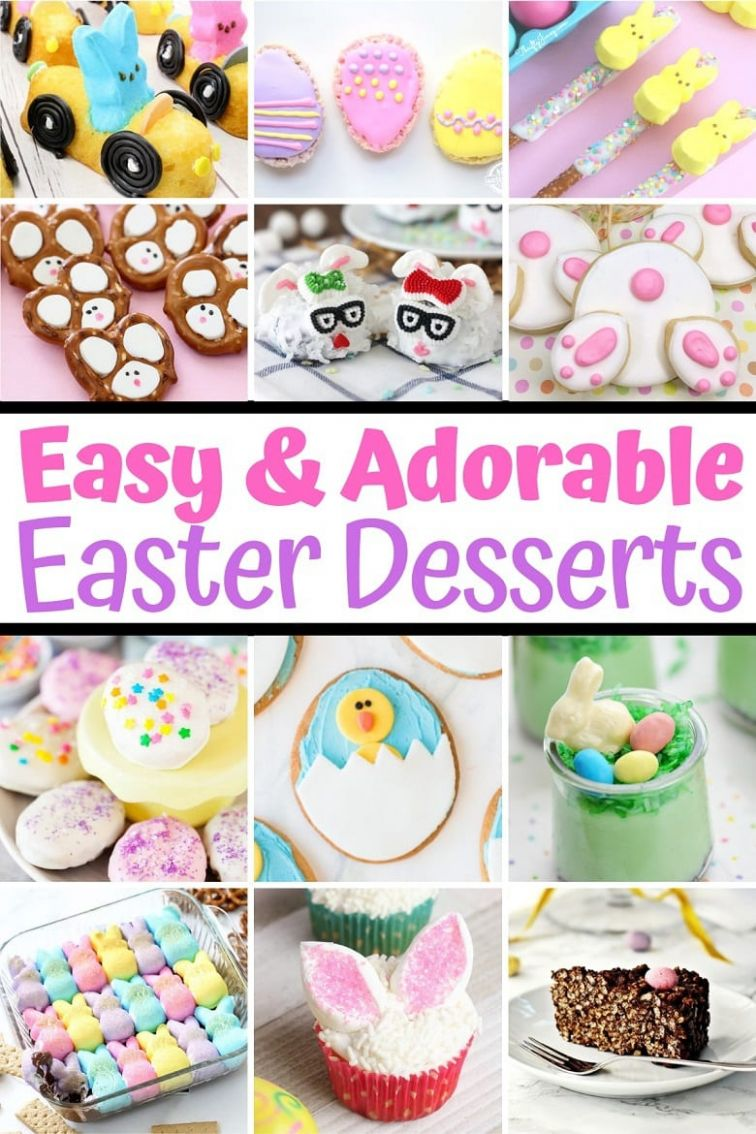 8+ Easy Easter Desserts - Adorable Easter Dessert Recipes for Kids - Dessert Recipes Kid Friendly