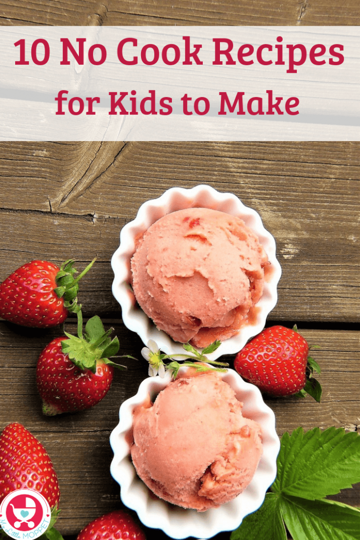 8 Easy No Cook Recipes For Kids to Make this Summer - Easy Recipes No Cooking