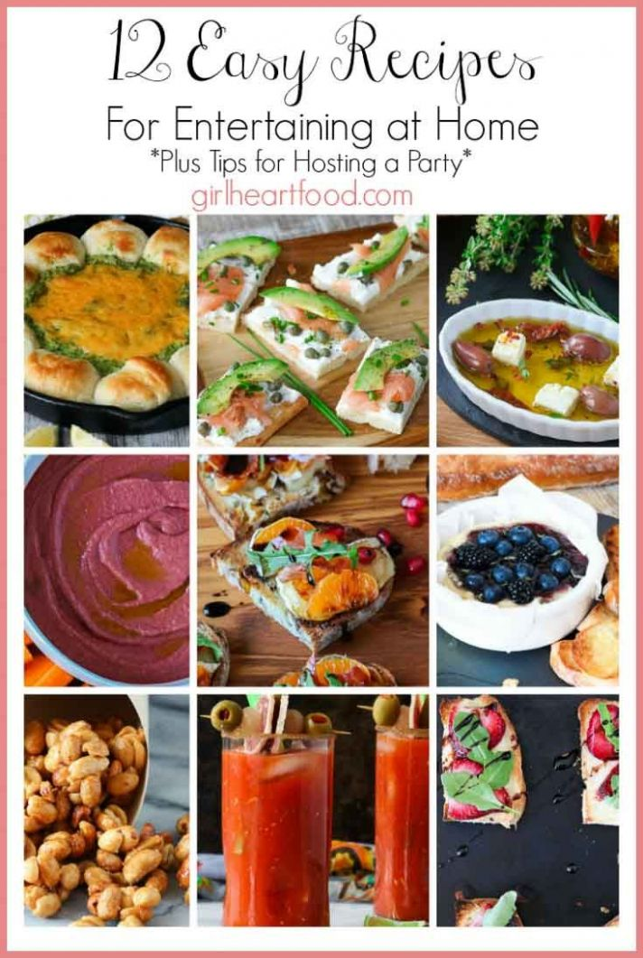 8 Easy Recipes for Entertaining at Home (& Party Planning Tips ...
