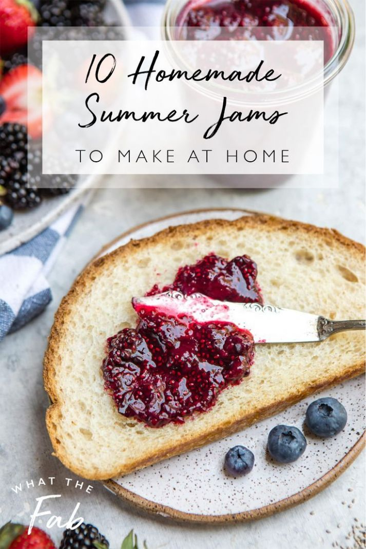 8 Homemade Summer Jams to Make | Easy to cook meals, Healthy ..