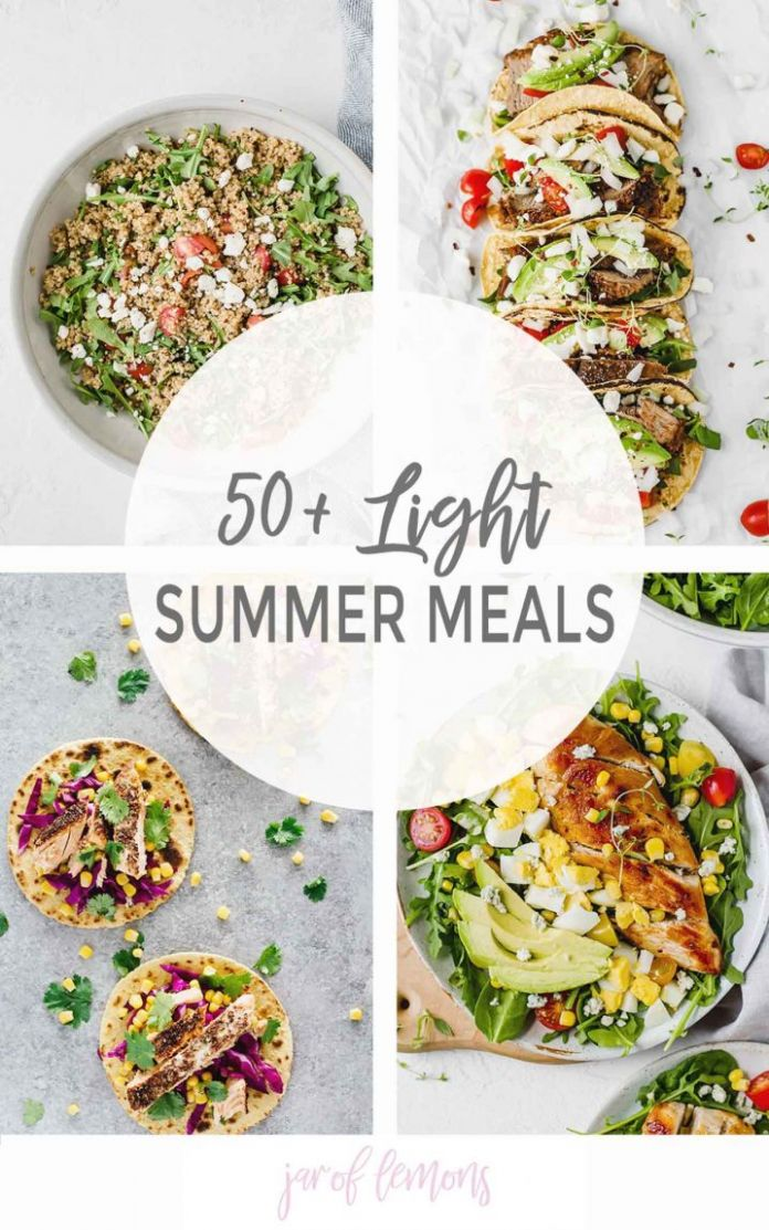 8+ Light Summer Meals - Jar Of Lemons