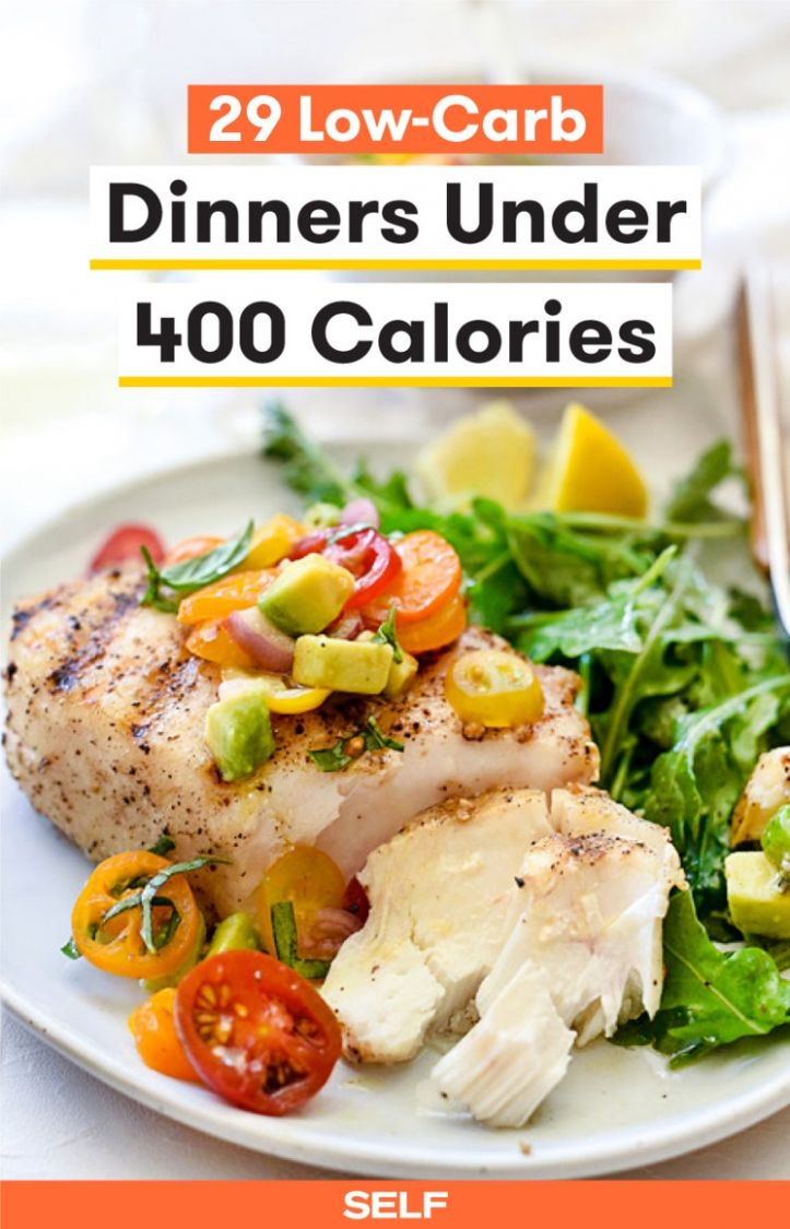 8 Low-Carb Dinners Under 8 Calories | SELF - Healthy Recipes Nutrition Facts