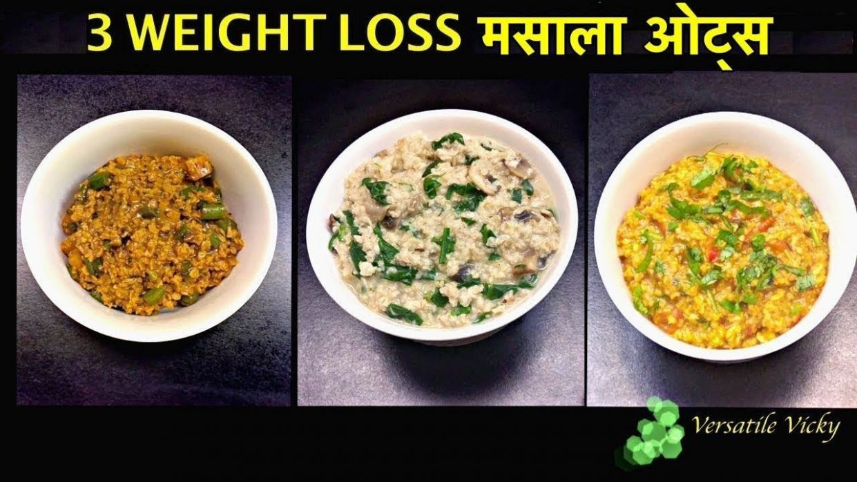 8 Masala Oats Recipes For Weight Loss Hindi | Oatmeal Recipe For Weight Loss - Recipe Weight Loss Hindi