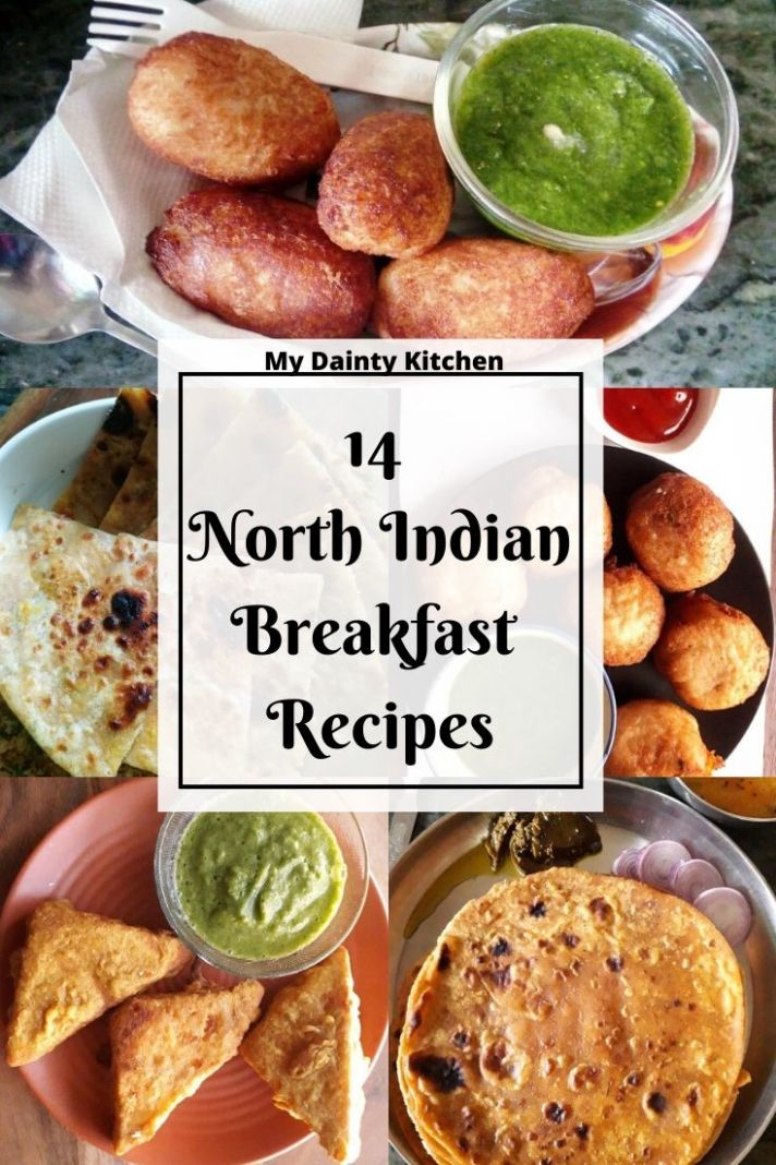 8 North Indian Breakfast Recipes - My Dainty Kitchen