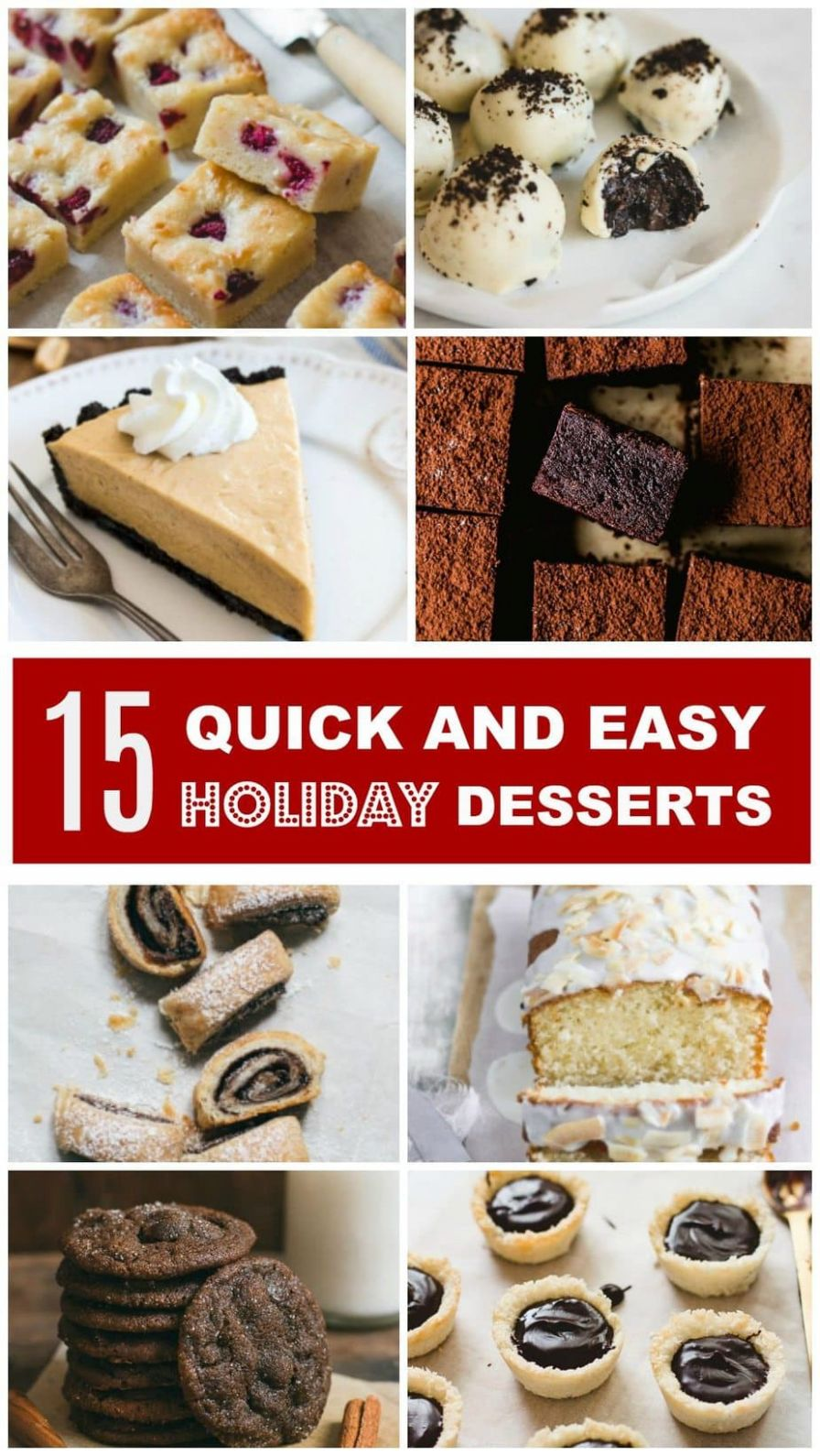 8 Quick and Easy Holiday Desserts - Pretty. Simple. Sweet.