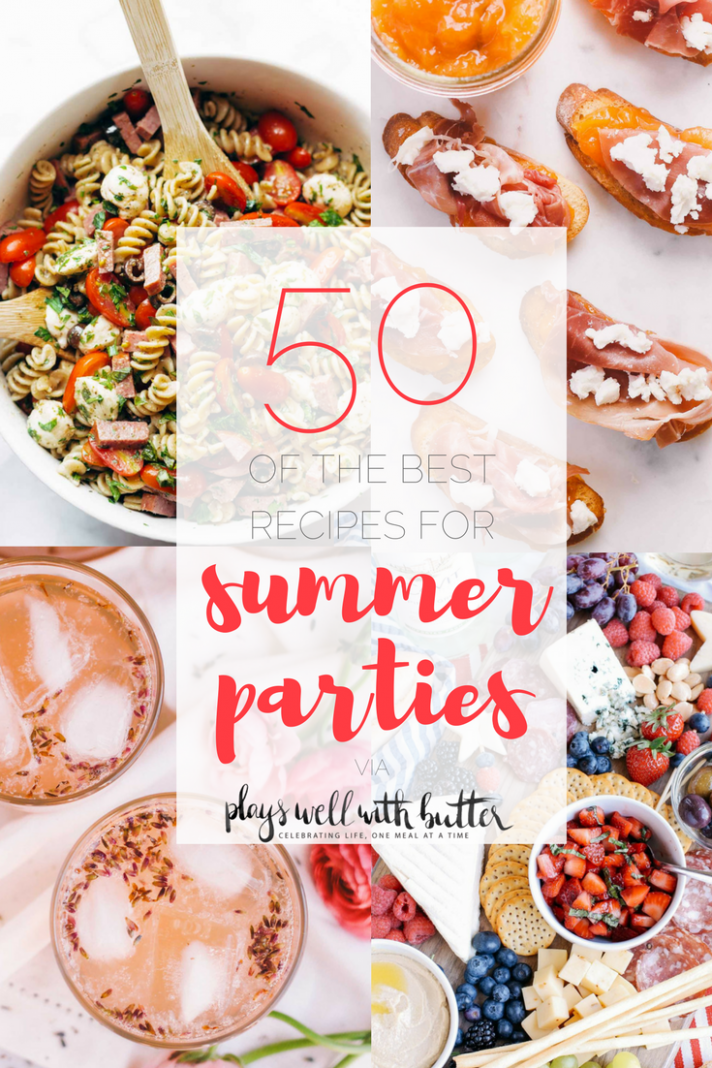 8 recipes for summer parties - plays well with butter - Summer Recipes Main Dish