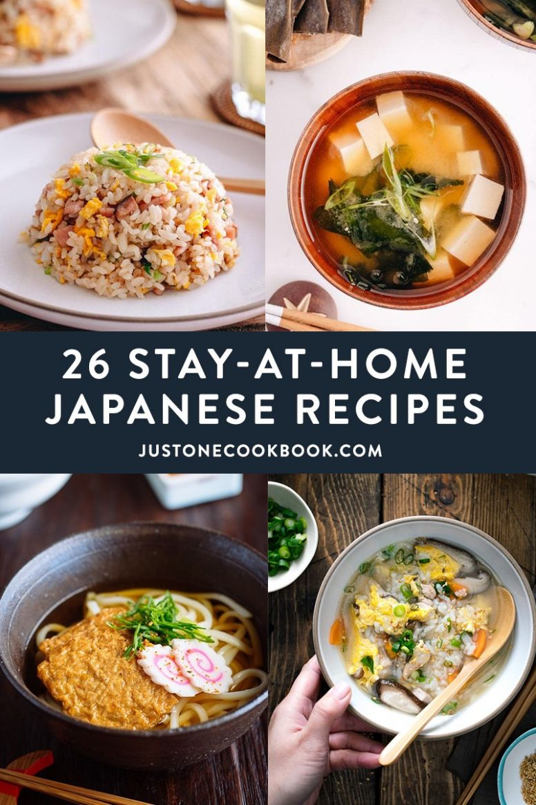8 Stay-At-Home Japanese Recipes Everyone Can Make • Just One Cookbook - Easy Recipes Japan