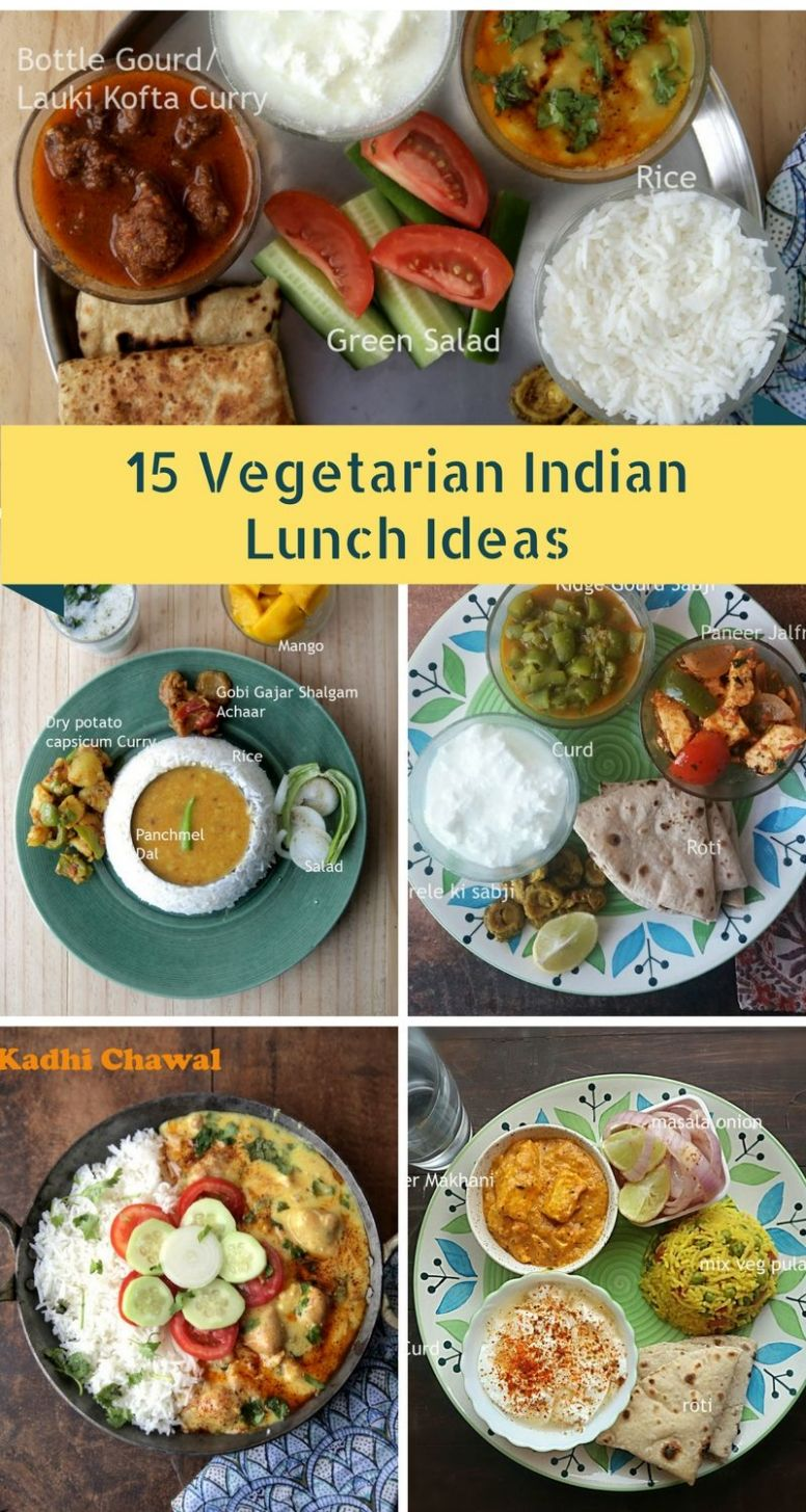 8 Vegetarian Indian Lunch Ideas | Lunch recipes indian, Indian ...