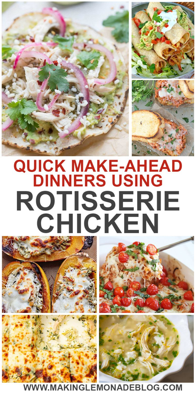 9 Easy Dinner Recipes Using Rotisserie Chicken | Making Lemonade - Summer Recipes With Rotisserie Chicken