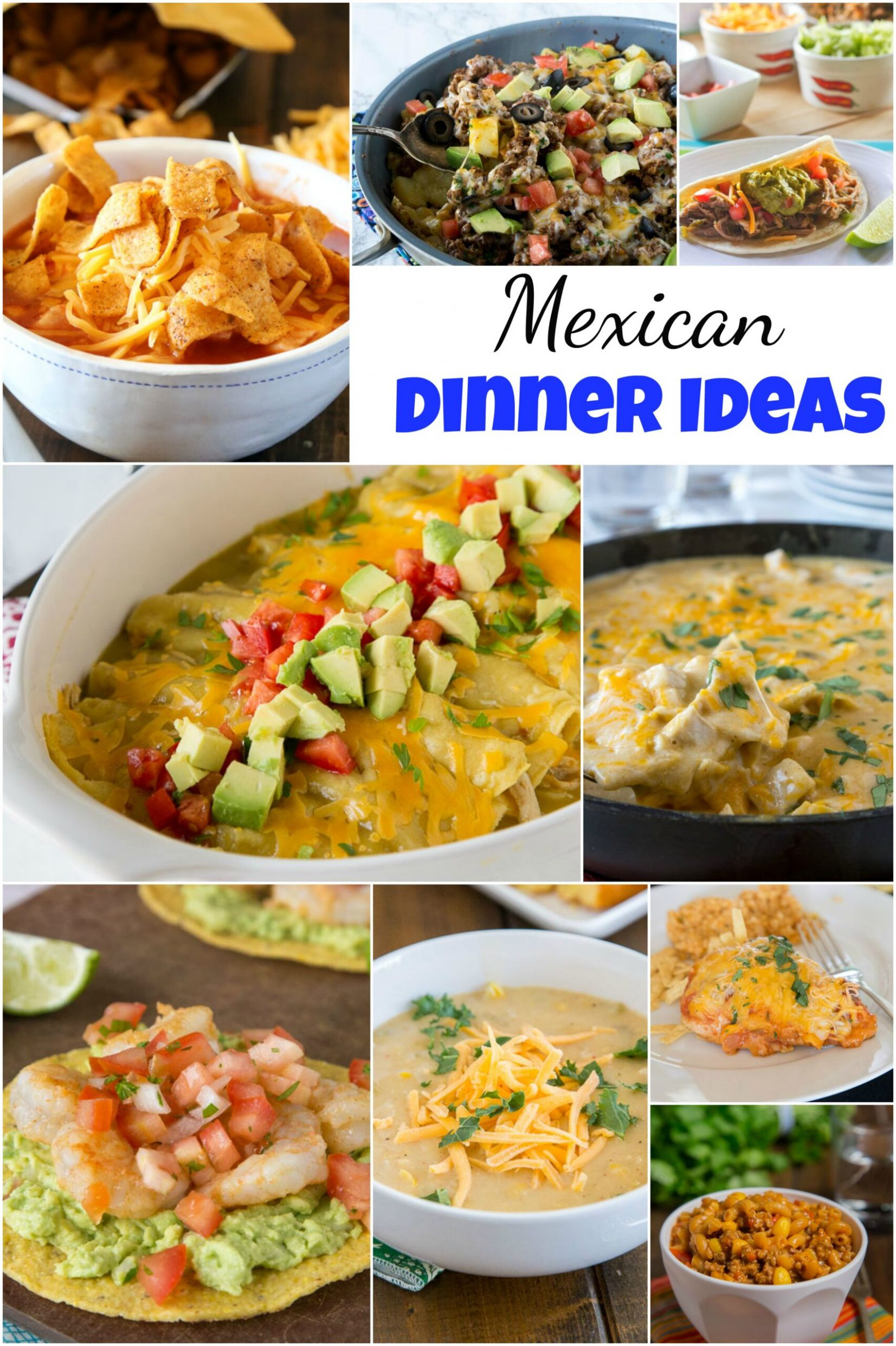 9+ Mexican Dinner Ideas - Dinners, Dishes, and Desserts