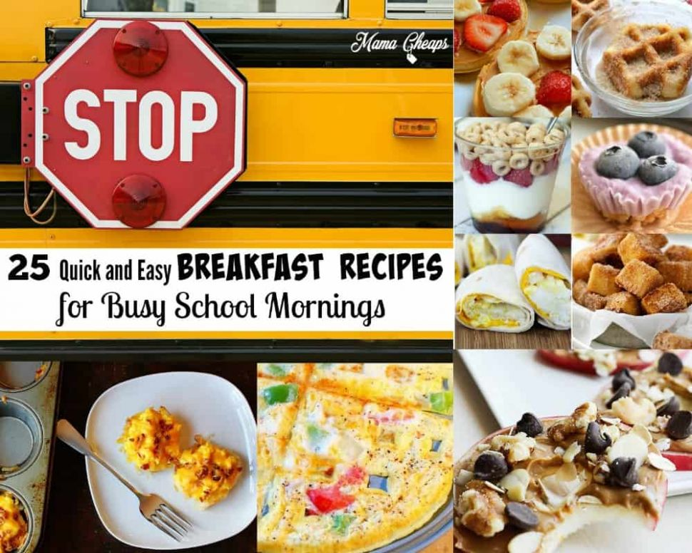 9 Quick and Easy Breakfast Recipes for Busy School Mornings ..