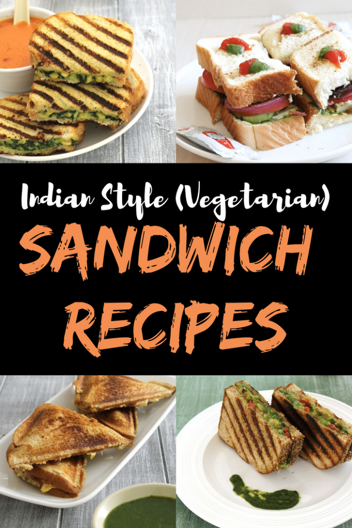 9 Sandwich Recipes / Indian Vegetarian Sandwiches- Spice Up  Curry - Recipes Sandwich In Hindi