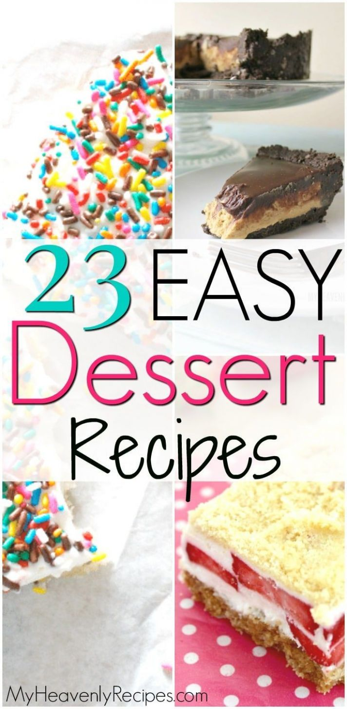 9 Simple Dessert Recipes with a Few Ingredients | Dessert recipes ...