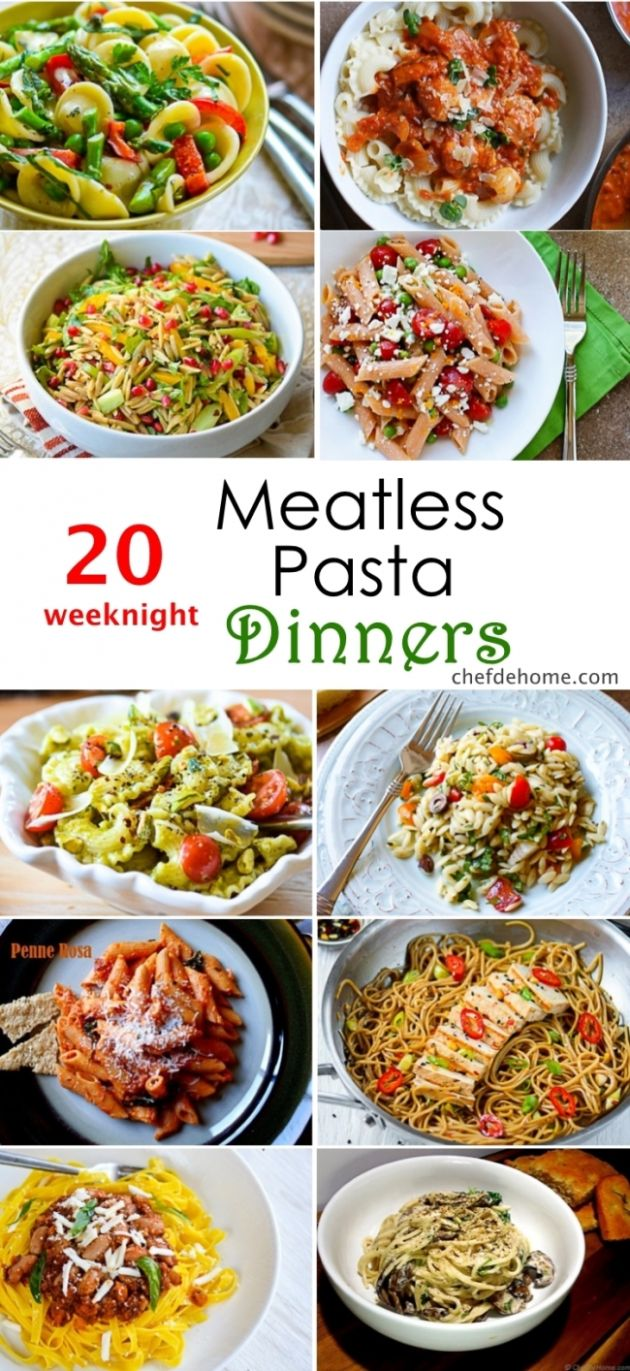 9 Weeknight Meatless Pasta Dinner Ideas Meals | ChefDeHome.com