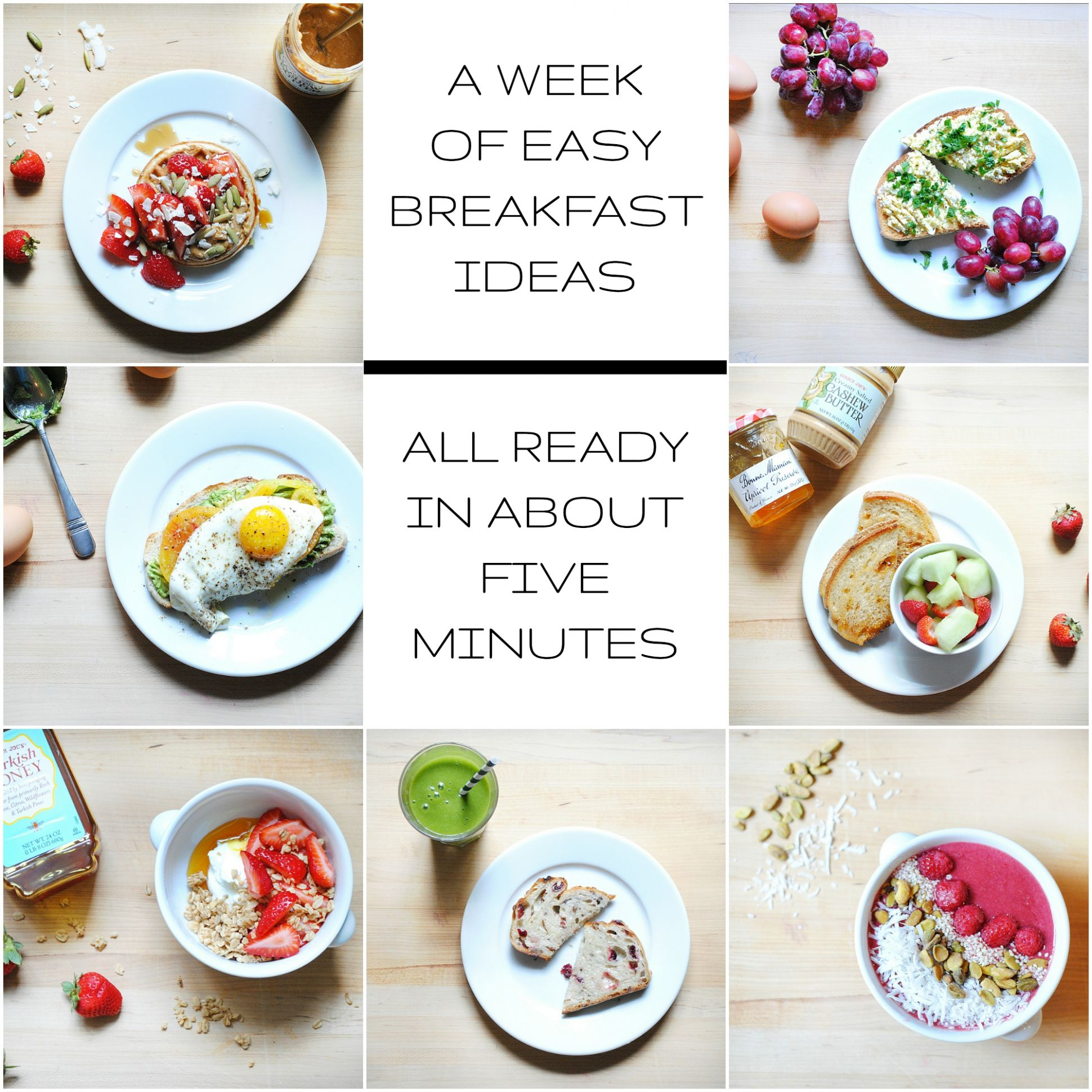 A Week of Healthy, Easy Breakfast Ideas - All Ready in About FIVE ..