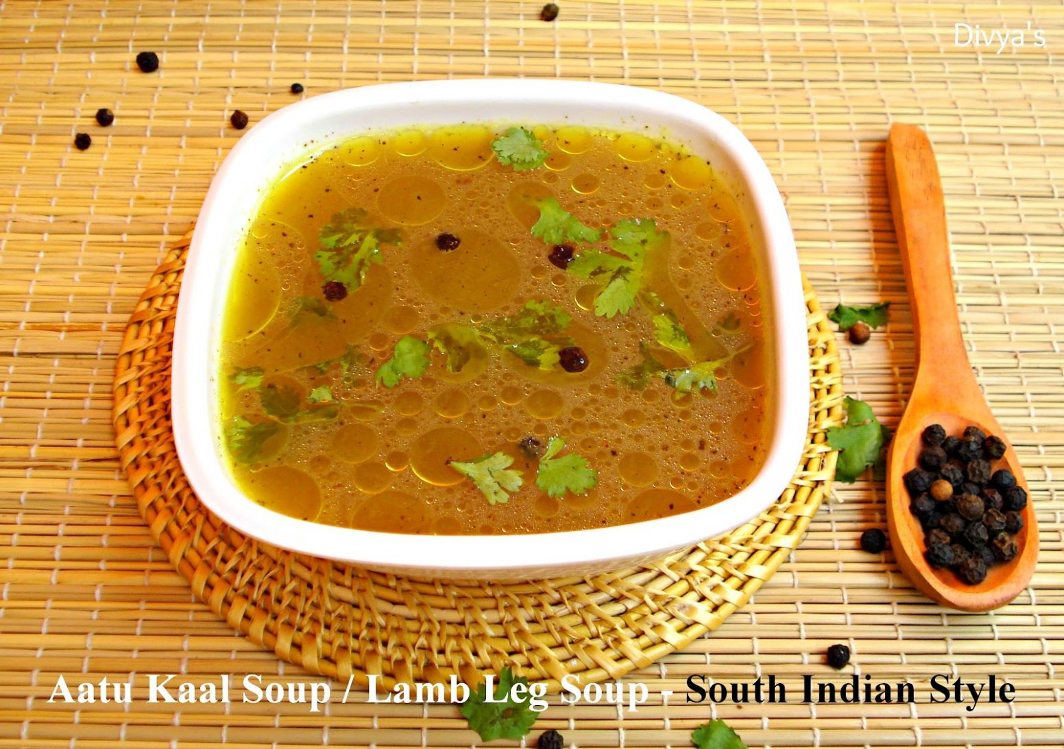 Aatu Kaal Soup / Lamb Leg Soup - South Indian Style - You Too Can Cook - Soup Recipes Yummy Tummy