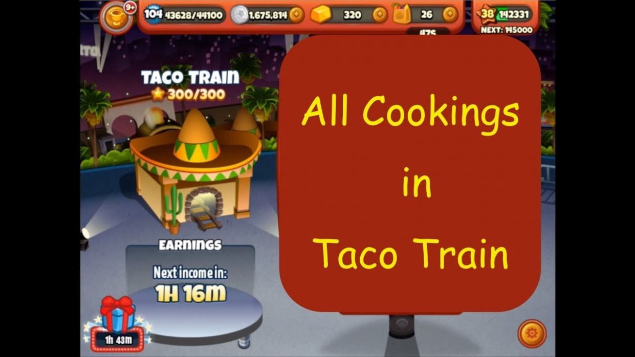 All Cookings in Taco Train (Cooking Dash 11) - Recipes Cooking Dash