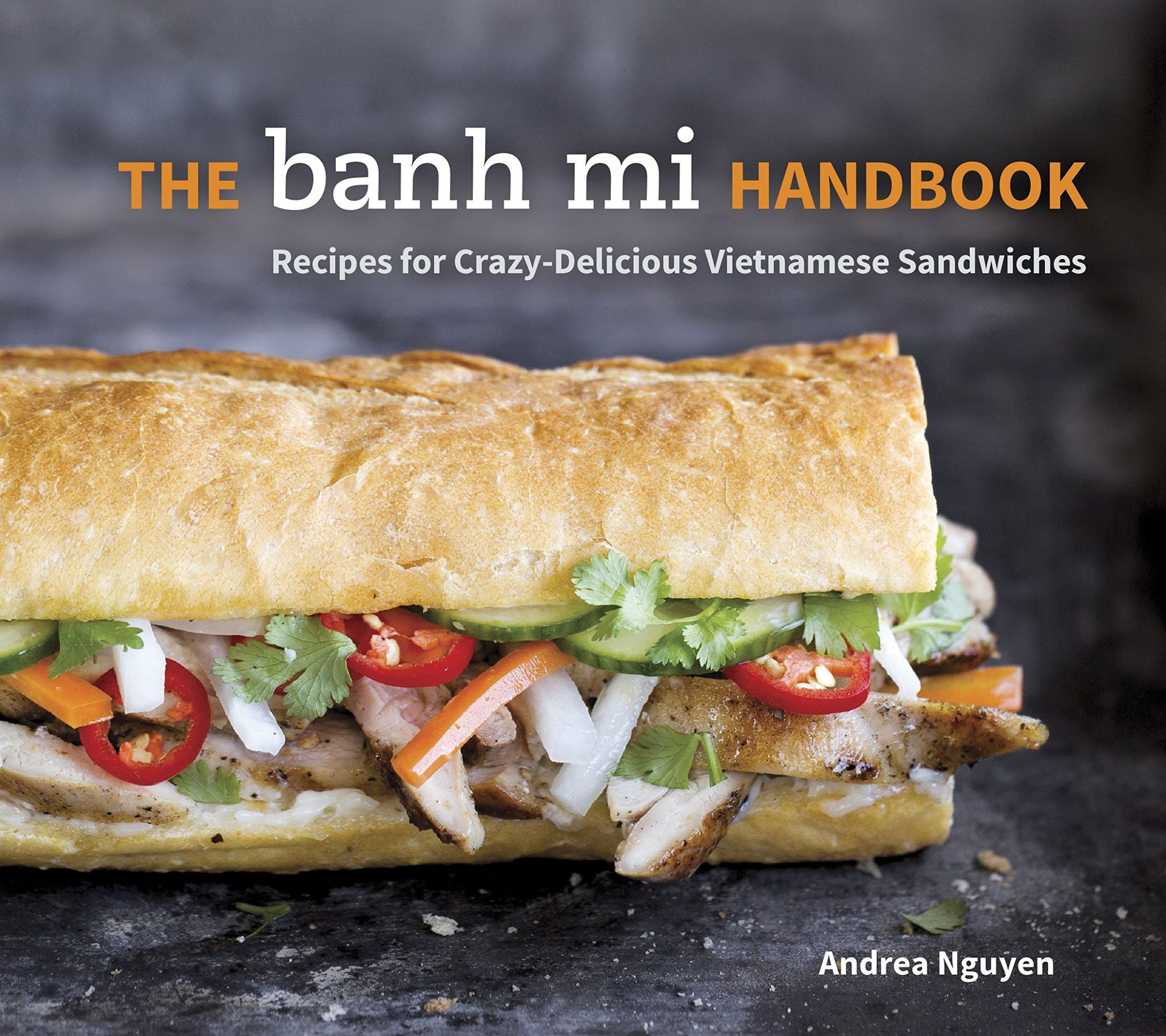 Amazon.com:  Banh Mi Handbook: Recipes for Crazy-Delicious ..