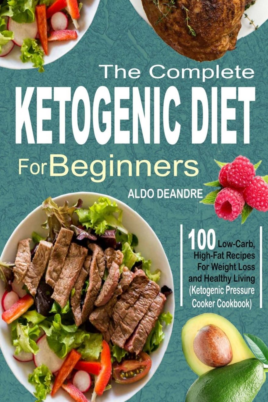 Amazon.com: The Complete Ketogenic Diet for Beginners: 12 Low ..