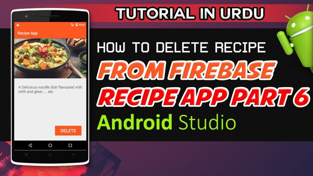 Android Studio Tutorial How to Delete Recipe From Firebase | Recipe App  Part 12 | Tutorial in Urdu - Urdu Recipes App
