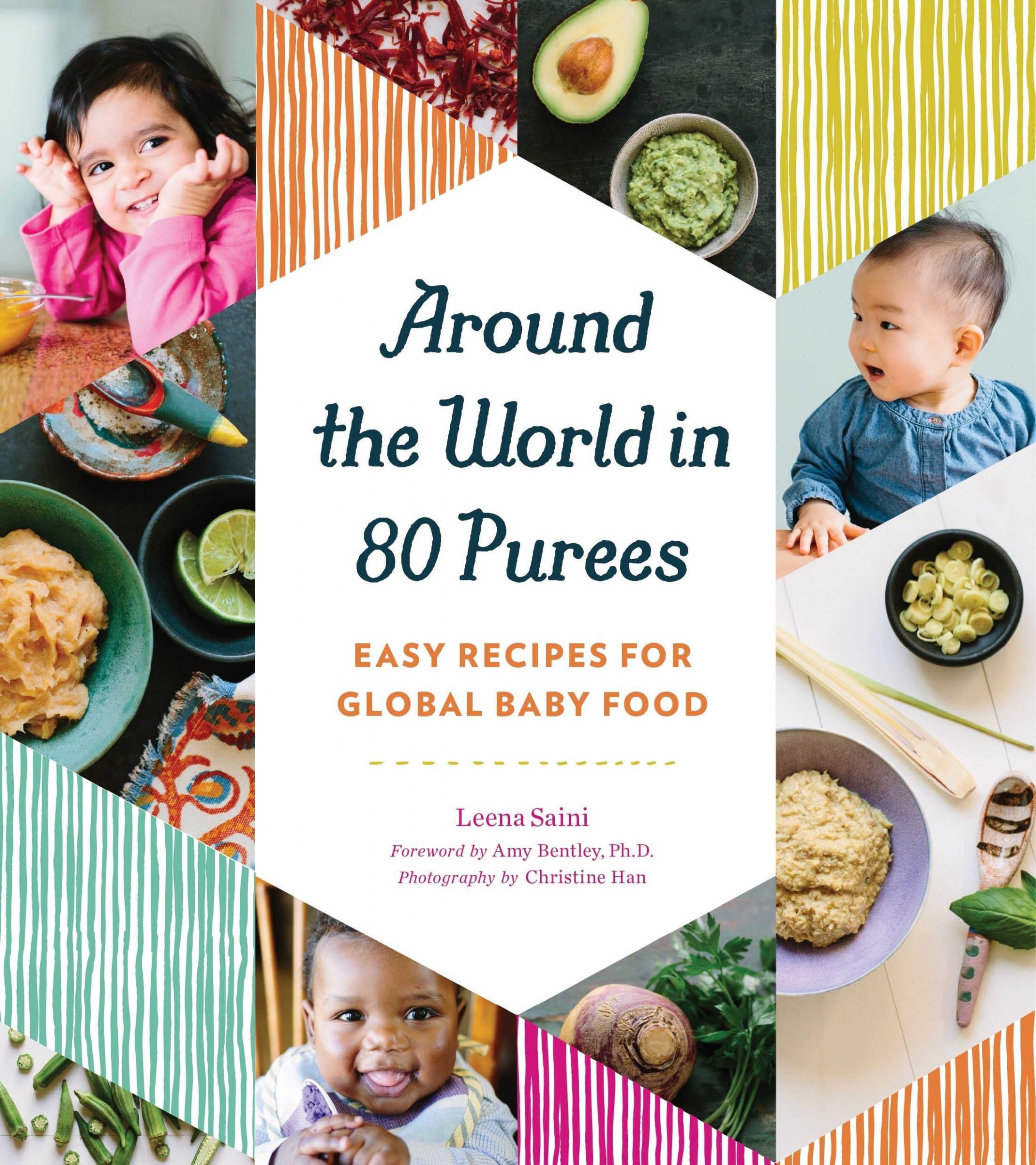 Around the World in 8 Purees: Easy Recipes for Global Baby Food ..