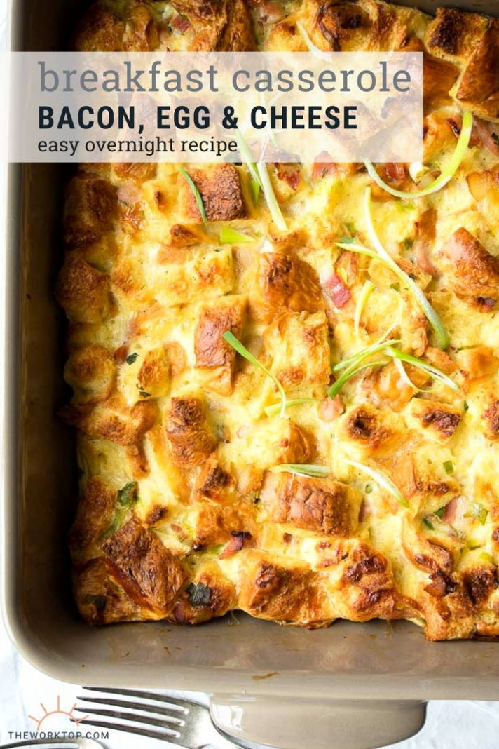 Bacon Breakfast Casserole - Breakfast Recipes Overnight