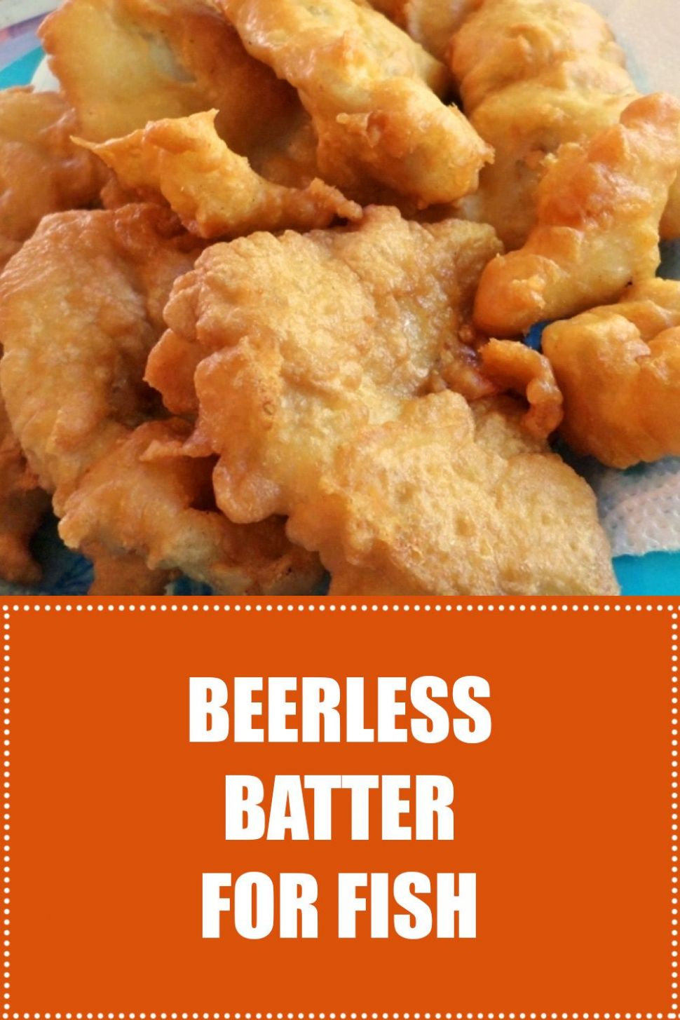 Beerless Batter For Fish - Recipe Fish Batter Without Beer