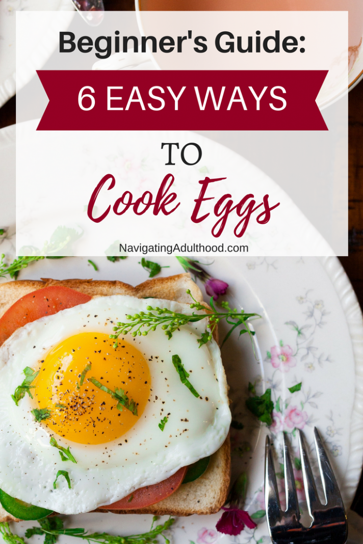 Beginner's Guide To Cooking Eggs- 11 Easy Recipes | Ways to cook ...
