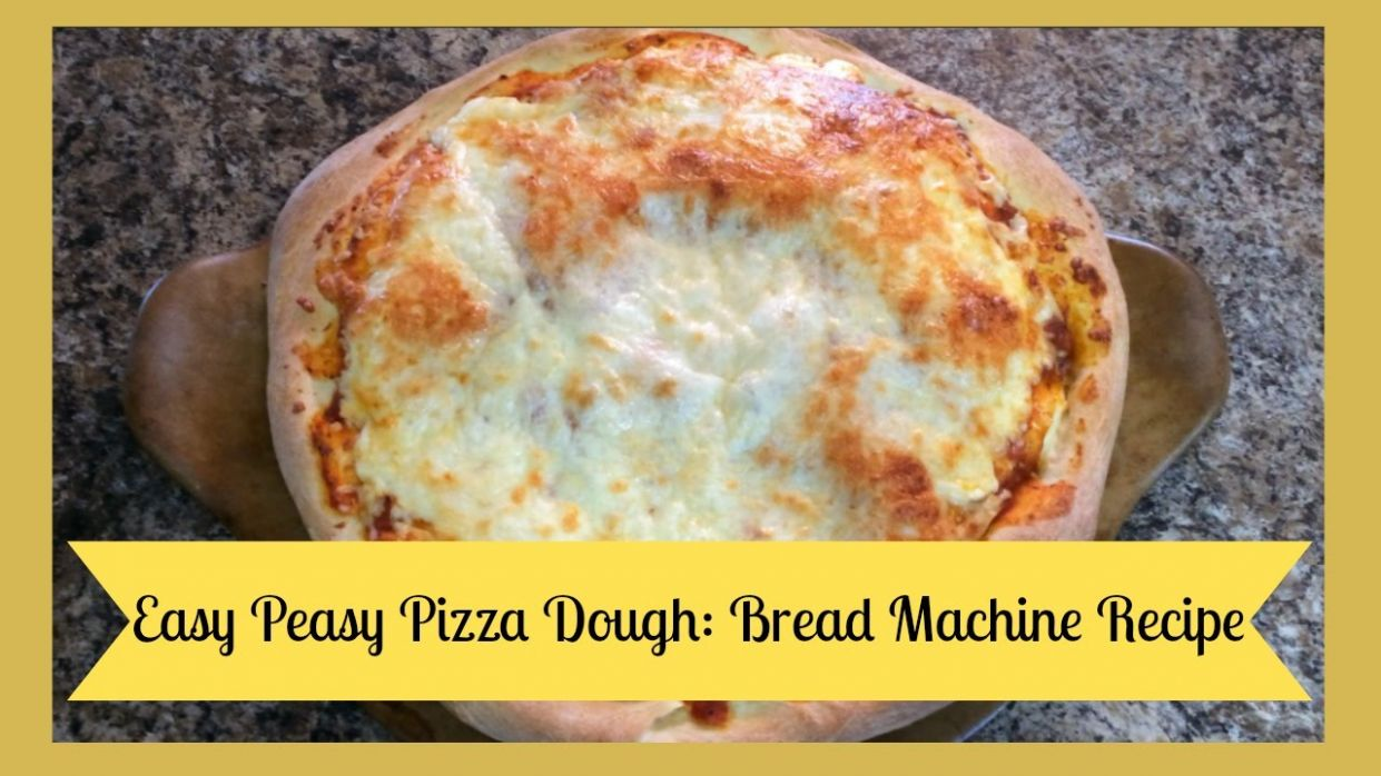 Bread Machine Recipe: Pizza Dough - Recipes Pizza Dough Bread Machine
