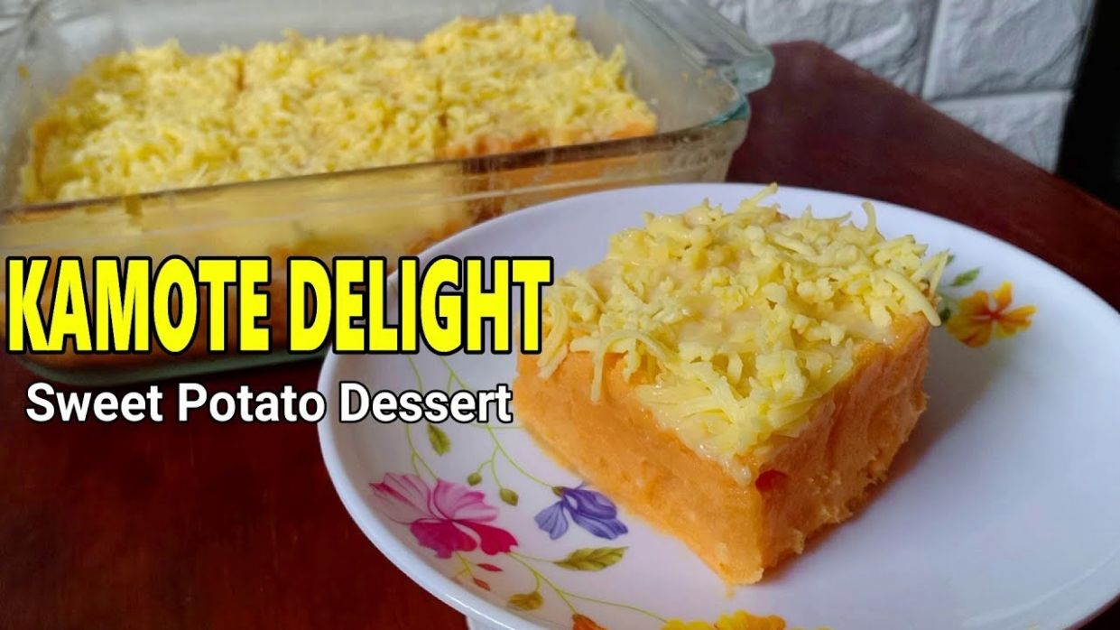 Camote Delight Or Sweet Potato Dessert | How to make Kamote Delight Recipe - Potato Recipes Dessert