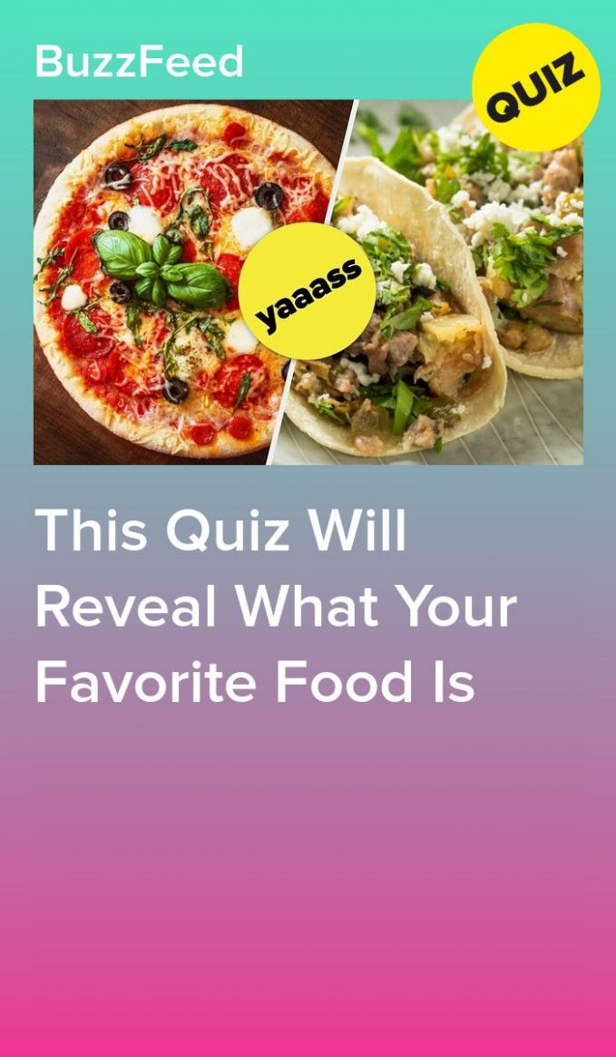 Can We Guess Your Favorite Food? | Quizzes food, Food, Favorite ...