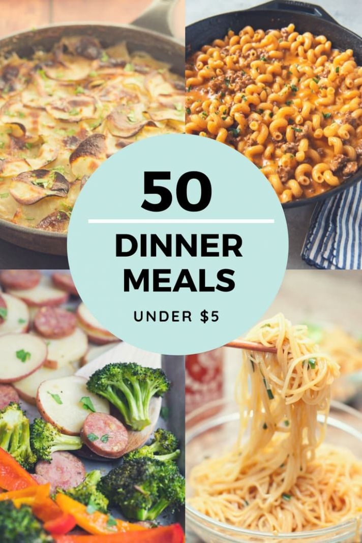 Cheap Dinner Recipes for $10 or Less - More than 100 Ideas! - Dinner Recipes Name