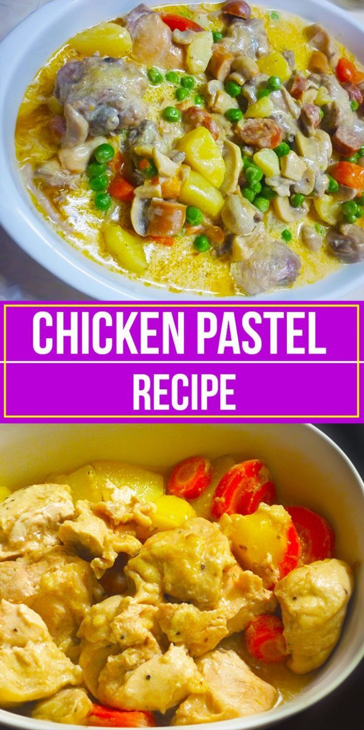 Chicken Pastel - Easy Recipes Pinoy