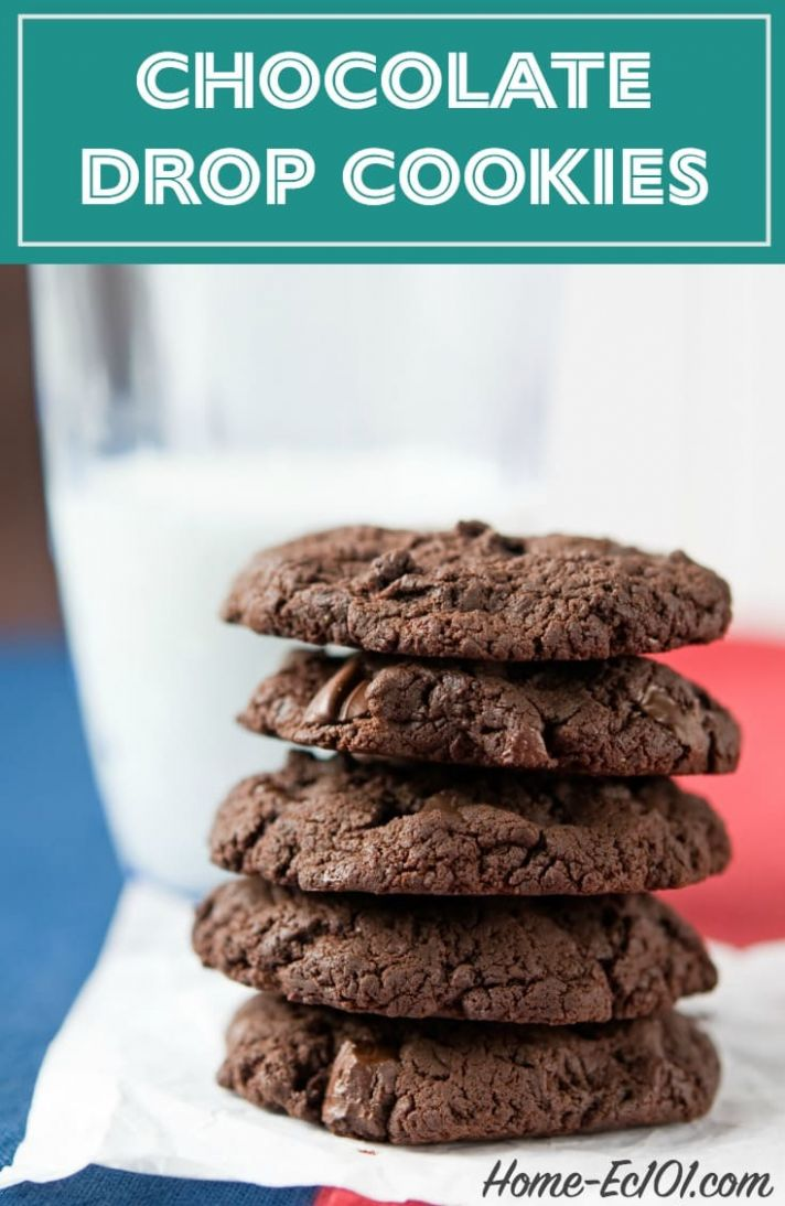 Chocolate Drop Cookies Recipe - Home Ec 9