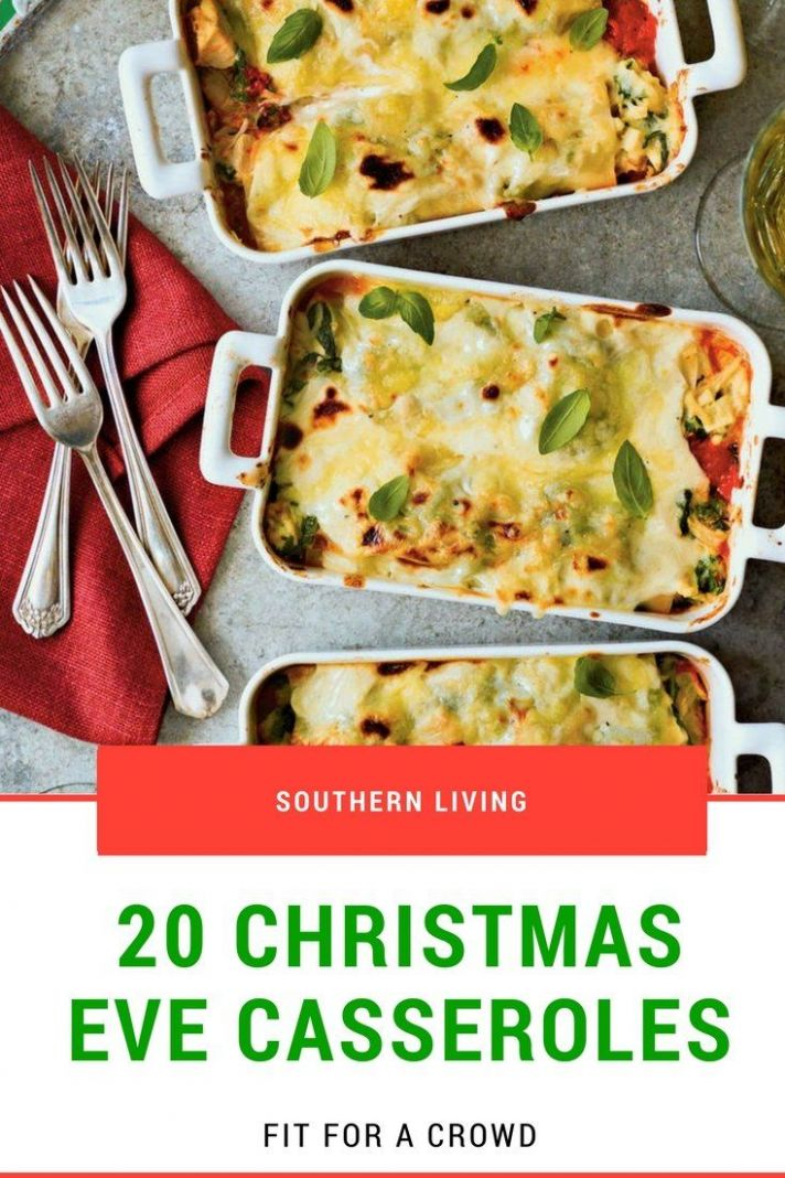 Christmas Eve Casseroles Fit For a Crowd | Christmas eve meal ..