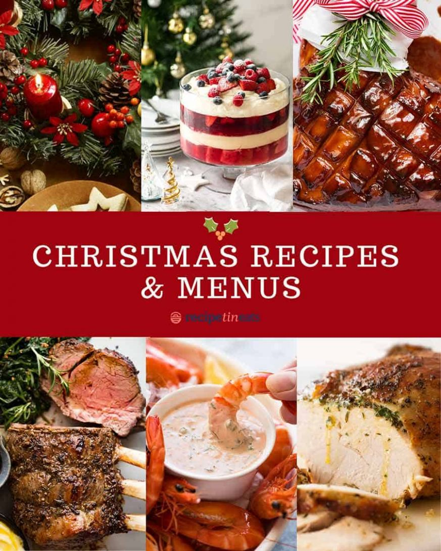 Christmas Recipes and Menus | RecipeTin Eats