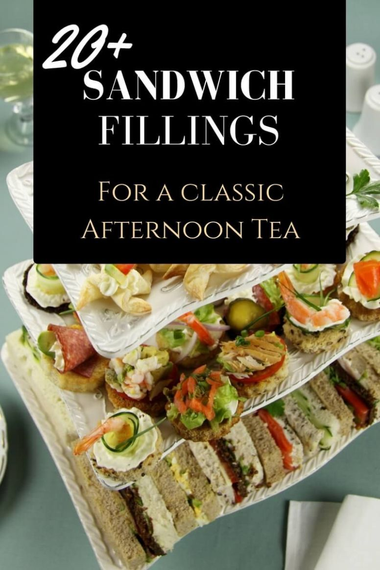Classic Sandwiches High Tea Sandwiches Ideas for Vintage Afternoon ...