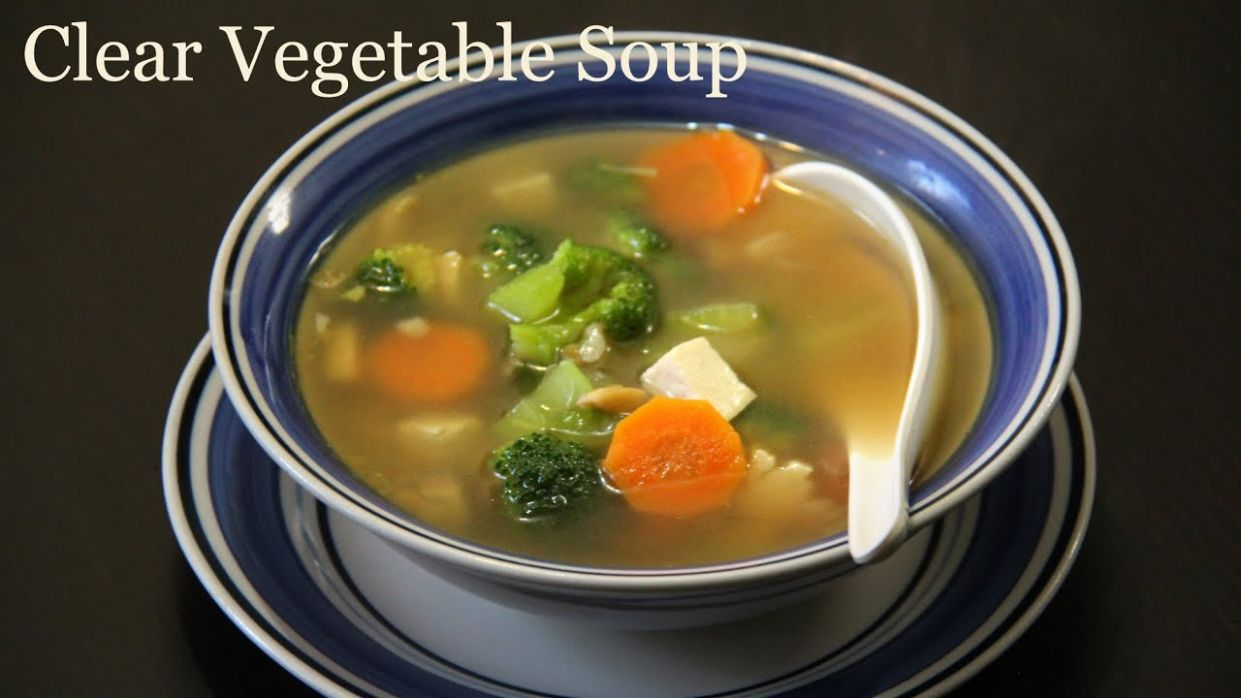 Clear Vegetable Soup Recipe | Quick & Healthy Vegetarian Soup Recipe by  Shilpi - Soup Recipes Vegetarian Easy