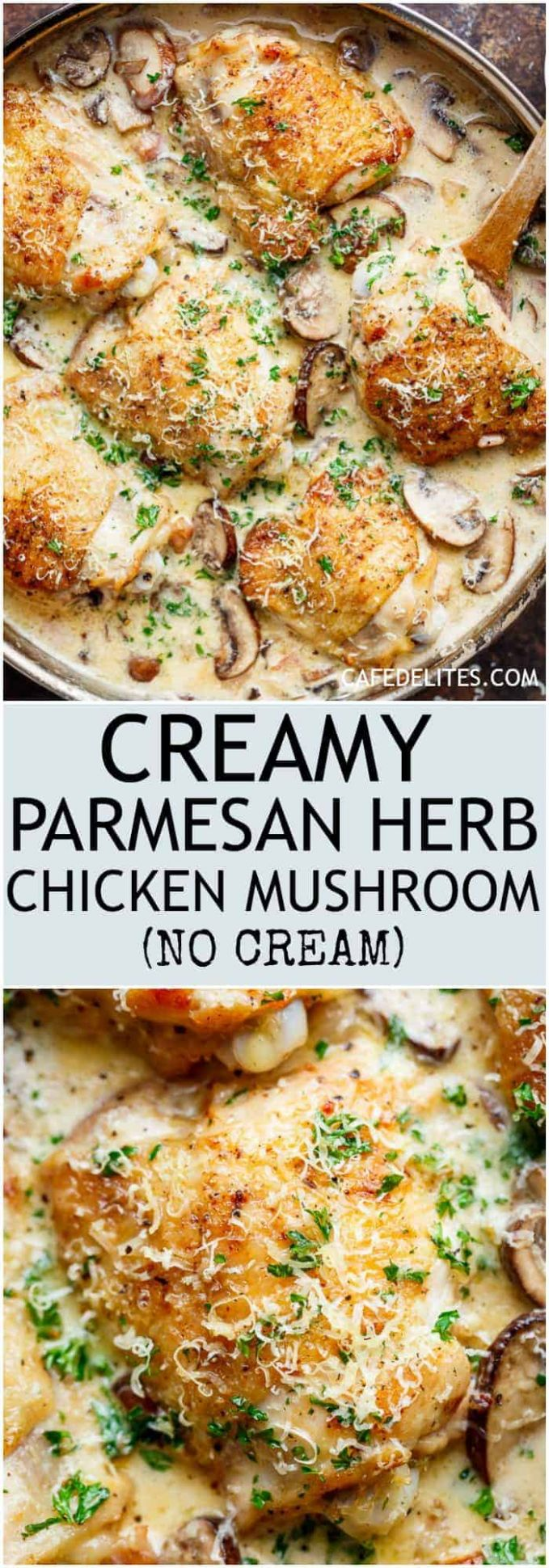 Creamy Parmesan Herb Chicken Mushroom (NO CREAM OPTION) - Cafe Delites - Dinner Recipes No Chicken