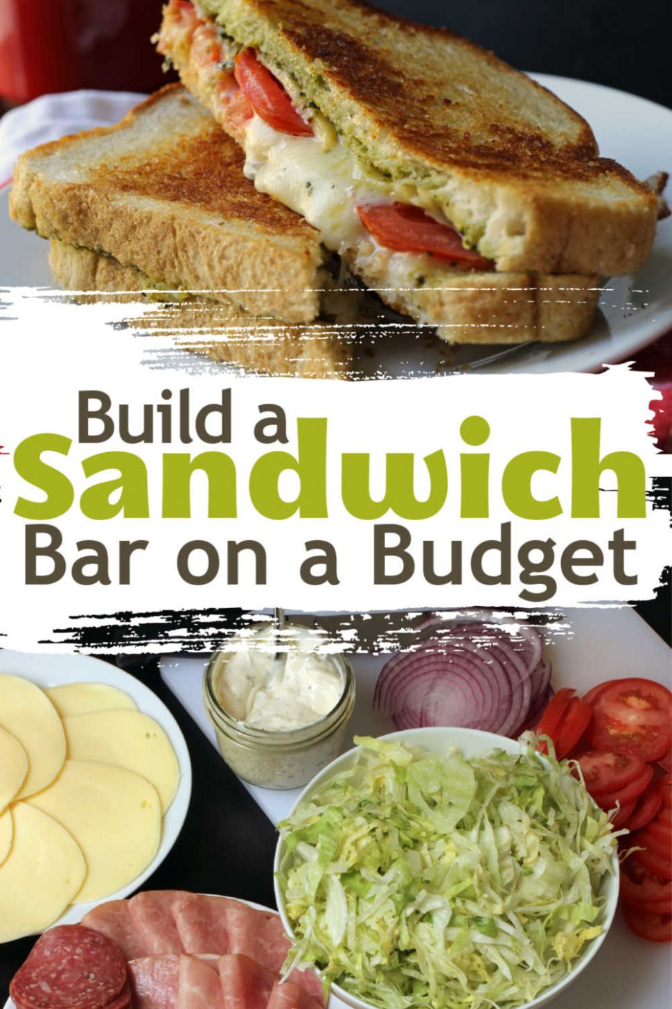 Creating a Sandwich Bar on a Budget - Good Cheap Eats - Sandwich Recipes Easy And Affordable