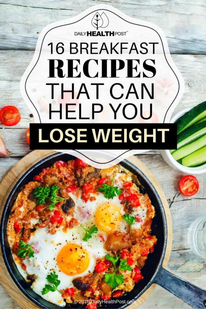 Daily Health Post: 12 Breakfast Recipes That Can Help You Lose Weight - Food Recipes That Help You Lose Weight