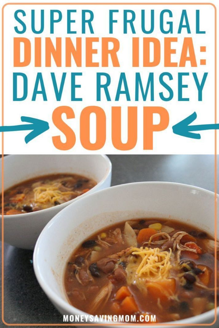 Dave Ramsey Soup | Frugal meals, Budget meal planning, Easy soup ..