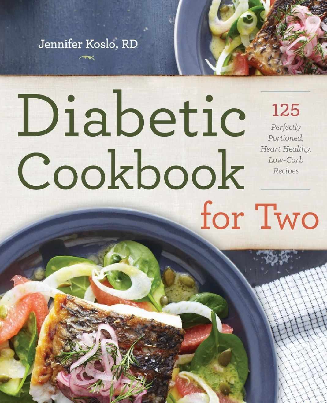 Diabetic Cookbook for Two: 9 Perfectly Portioned, Heart-Healthy ...