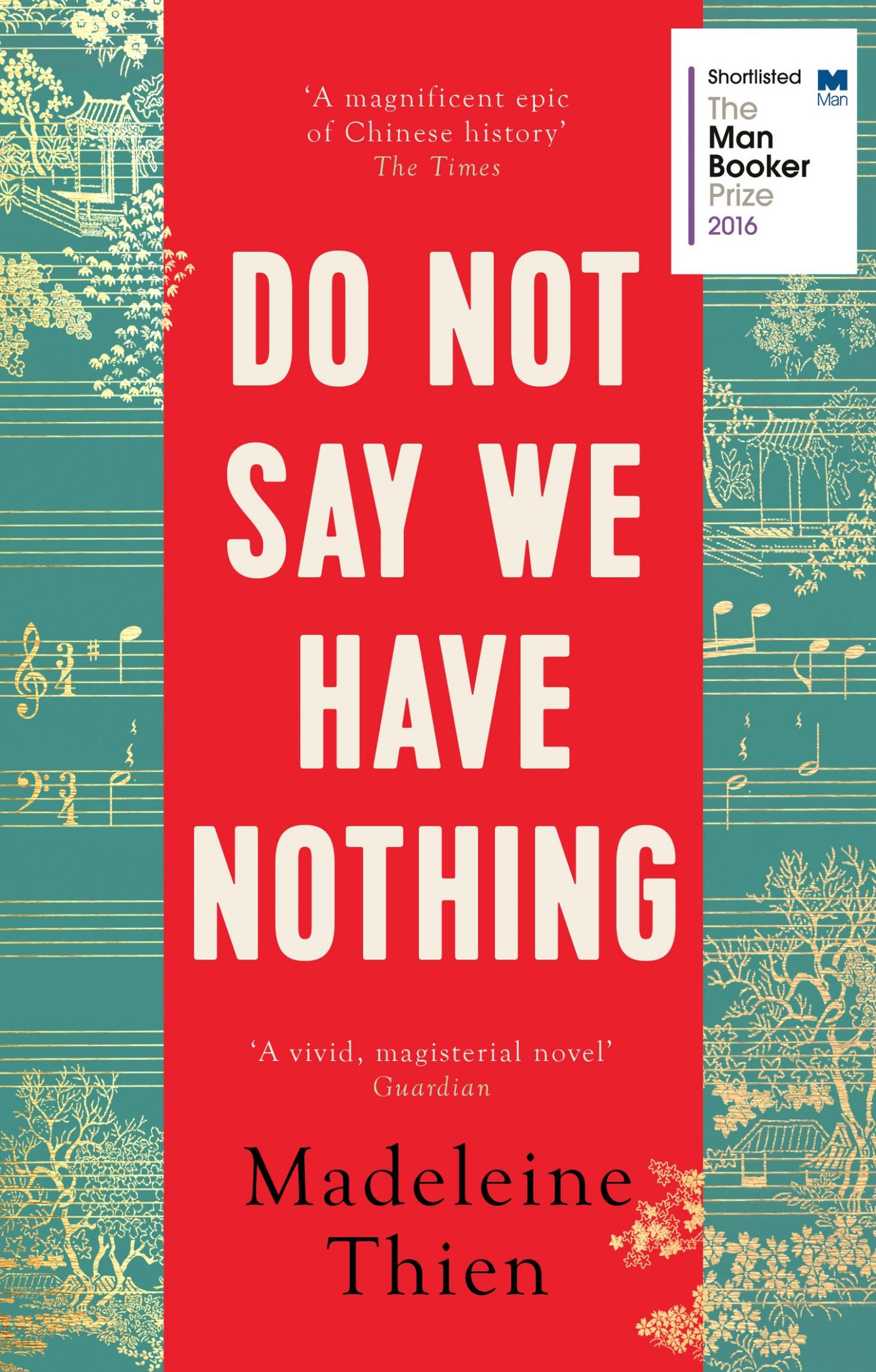 Do Not Say We Have Nothing: Amazon.de: Madeleine Thien ..
