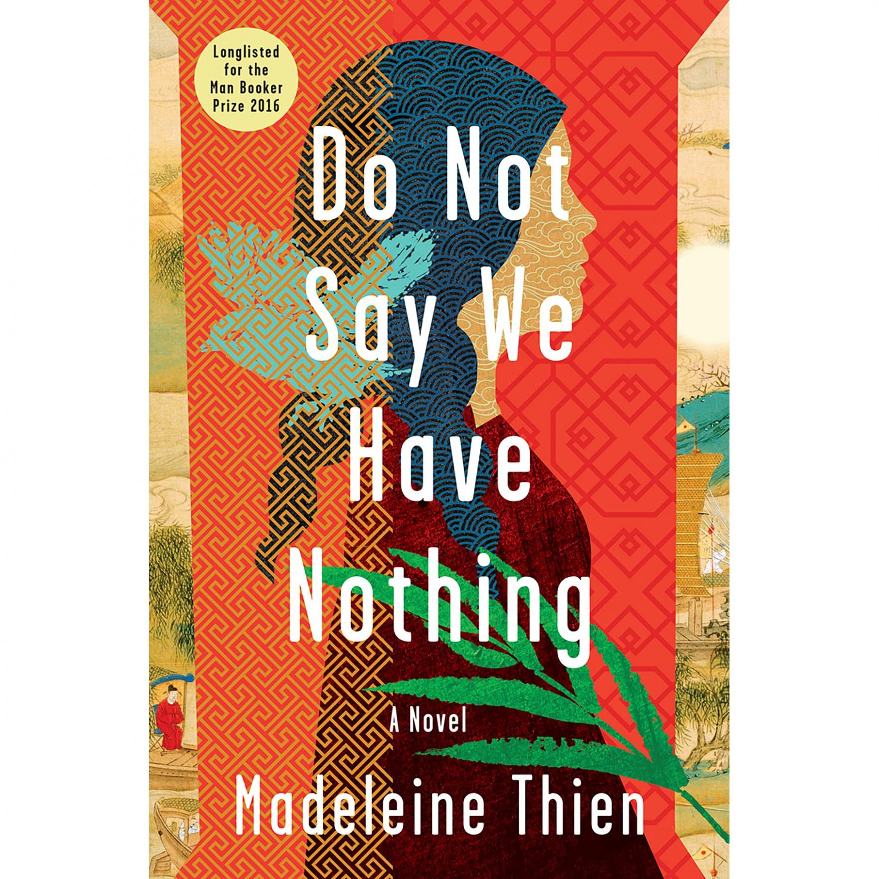 Do Not Say We Have Nothing by Madeleine Thien - Simple Recipes Madeleine Thien